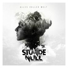 Stunde Null - Alles voller Welt, CD (VVK)